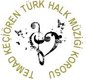 13 Kasım 2018'de TEMAD Keçiören Türk Halk Müziği Koromuz Şef Erol İNAL yönetiminde  yeni sezon çalışmalarına başlamıştır.